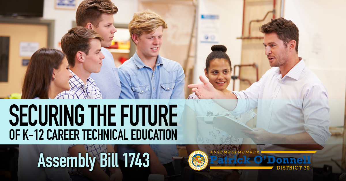 Securing the Future of K-12 Career Technical Eduction - Assembly Bill 1743