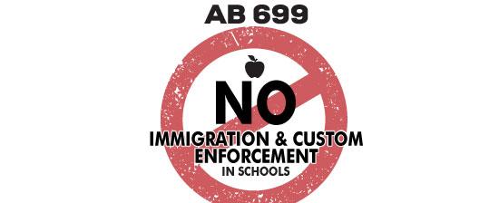 AB 699: No immigration & custom enforcement in schools